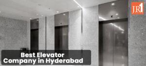 Elevator Company in Hyderabad